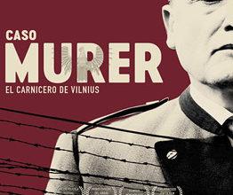 Caso Murer: El carnicero de Vilnius